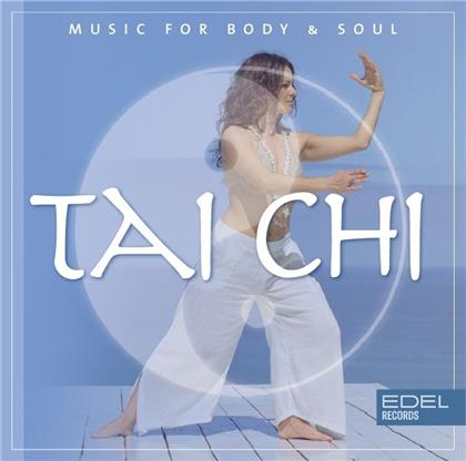 Tai Chi - Music For Body&Soul