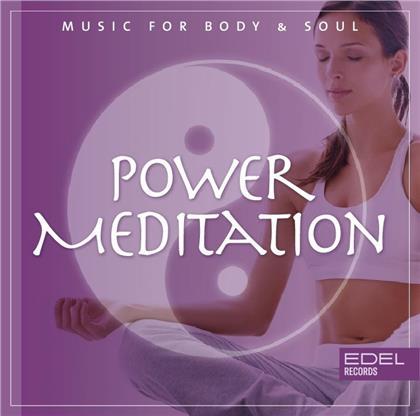 Power Meditation - Music For Body&Soul