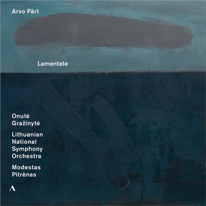 Onute Grazinyte, Modestas Pitrenas, Lithuanian National Symphony Orchestra & Arvo Pärt (*1935) - Lamentate