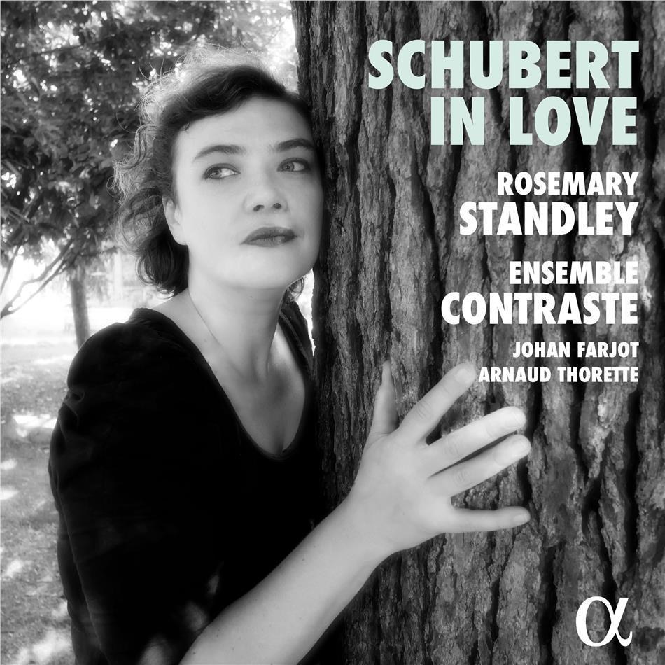 Johan Farjot (*1975), Arnaud Thorette, Franz Schubert (1797-1828), Rosemary Standley & Ensemble Contraste - Schubert In Love