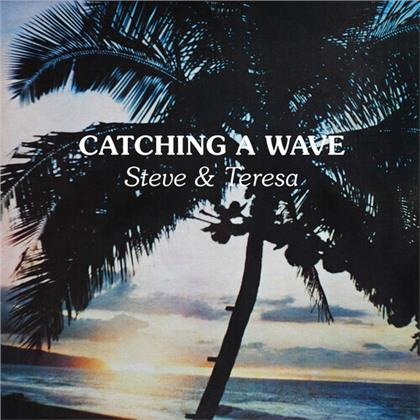 Steve & Teresa - Catching A Wave (LP)