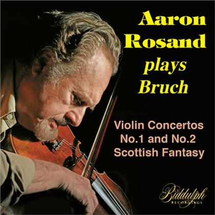 Max Bruch (1838-1920) & Aaron Rosaud - Aaron Rosand Plays Max Bruch