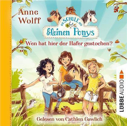 Anne Wolff - Die Schule der kleinen Ponys - Wen hat hier der Hafer gestochen? (2 CDs)