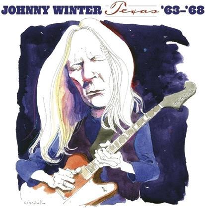 Johnny Winter - Texas '63-'68 (Digipack, 2 CDs)
