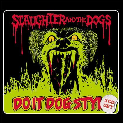 Slaughter And The Dogs - Do It Dog Style (Digipack, 3 CDs)