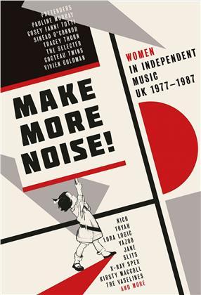 Make More Noise ~ Women In Independent Music Uk 1977-1987 (Hardback Boxset)