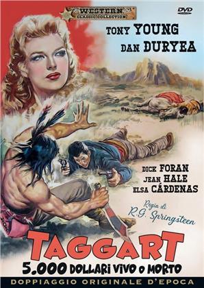 Taggart - 5.000 dollari vivo o morto (1964) (Western Classic Edition, Doppiaggio Originale D'epoca)