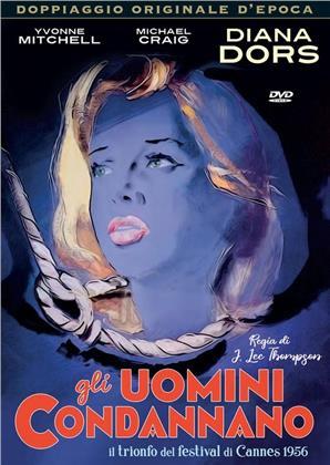 Gli uomini condannano (1956) (Doppiaggio Originale D'epoca, s/w)