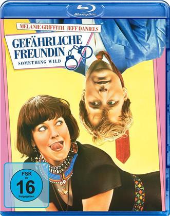 Gefährliche Freundin - Something Wild (1986)