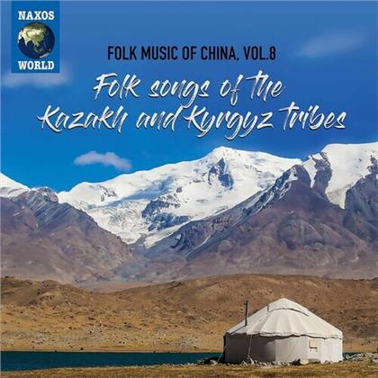 Folk Music Of China 8 - Folk Songs Of The Kazaku And Kyrgyz Tribes