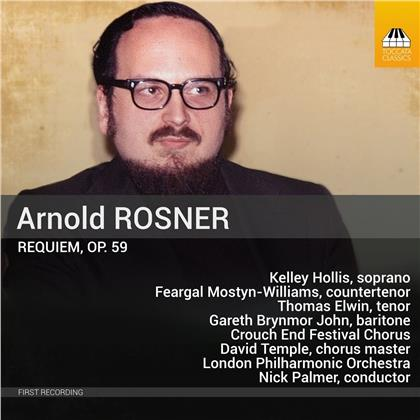 Arnold Rosner (1945-2013), Nick Palmer, Kelley Hollis, Feargal Mostyn-Williams & London Philharmonic Orchestra - Requiem 59