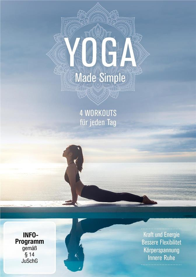 Yoga - Made Simple - 4 Workouts für jeden Tag
