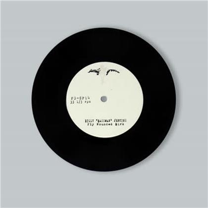 "Billy ""Bassman"" Jenkins - Fly Wounded Bird / Grandma's Chili (7"" Single)"