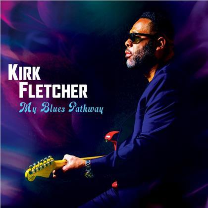 Kirk Fletcher - My Blues Pathway (Purple Vinyl, LP)