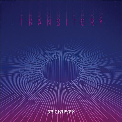 Dr Chrispy - Transitory