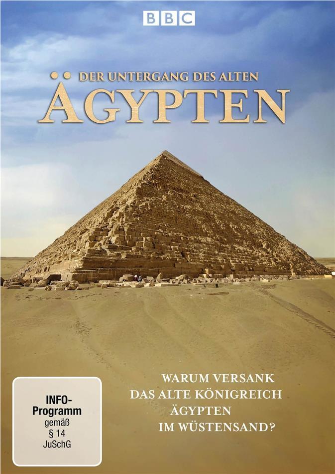 Der Untergang des Alten Ägypten - Warum versank das alte Königreich Ägypten im Wüstenland? (BBC)