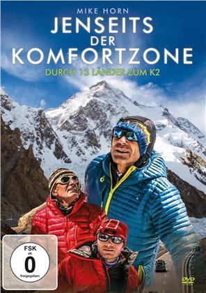 Mike Horn - Jenseits der Komfortzone - Durch 13 länder zum K2