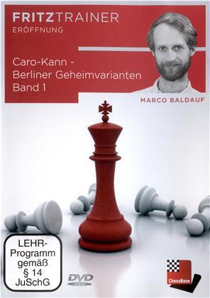 Marco Baldauf: Caro-Kann - Berliner Geheimvarianten Band 1