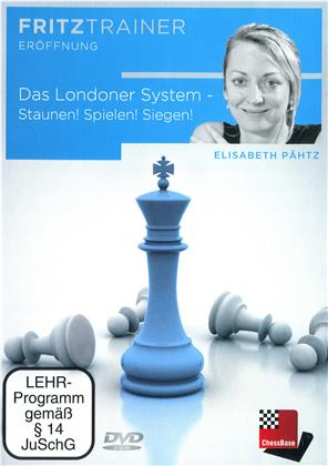 Das Londoner System - Staunen! Spielen! Siegen! (Elisabeth Pähtz)