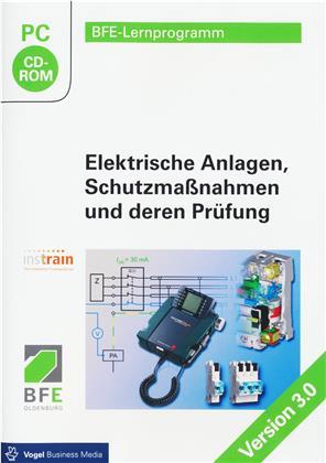 Elektrische Anlagen - Schutzmaßnahmen und deren Prüfung (Version 3.0)