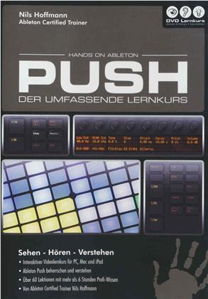 Hands on Ableton Push - Hands on Ableton Push - Der umfassende Lernkurs (PC+Mac)