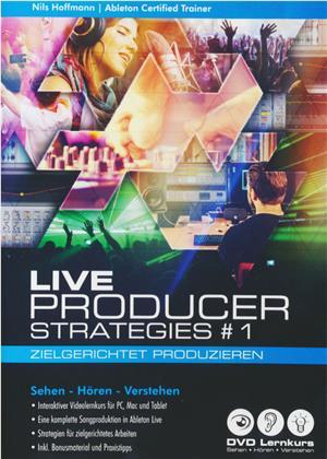 Ableton Live Producer Strategies #1 - Zielgericn - Ableton Live Producer Strategies #1 - Zielgerichtet Produzieren