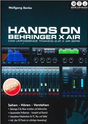 Hands on Behringer X Air - Hands On Behringer X Air - Das umfassende Videotraining zur X Air Serie (PC+Mac+Tablet)