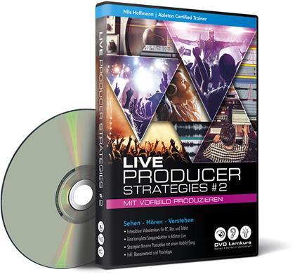 Ableton Live Producer Strategies #2 - Ableton Live Producer Strategies #2 - mit Vorbild produzieren (PC+Mac+Tablet)