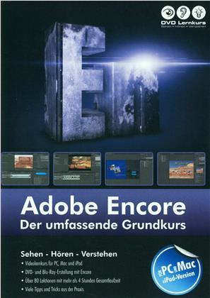Adobe Encore - Der umfassende Grundkurs - Adobe Encore - Der umfassende Grundkurs (PC+MAC+iPad)