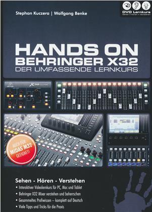 Hands On Behringer X32 - Hands On Behringer X32 - Der umfassende Lernkurs (PC+Mac+Tablet)