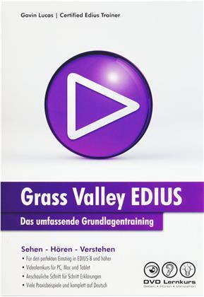 EDIUS – Das umfassende Grundlagentraining - EDIUS – Das umfassende Grundlagentraining (Win + Mac+Tablet)