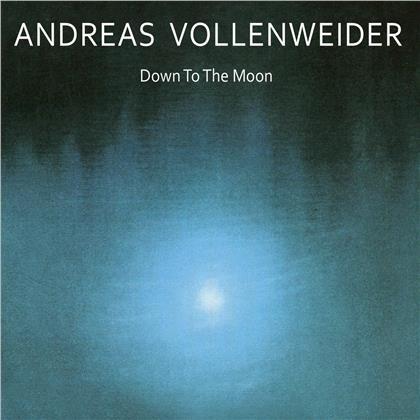Andreas Vollenweider - Down To The Moon (2020 Reissue)