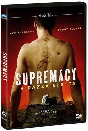 Supremacy (2014) (Storia Vera)