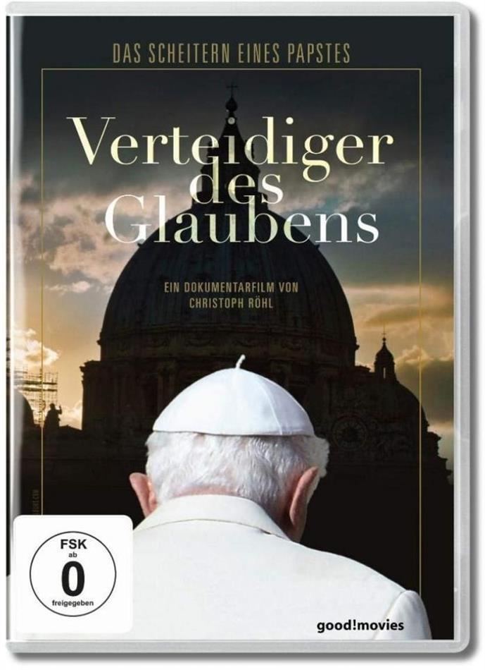 Verteidiger des Glaubens - Das Scheitern eines Papstes (2019)