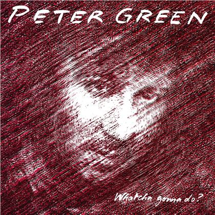 Peter Green - Whatcha Gonna Do (2020 Reissue, Music On Vinyl, LP)