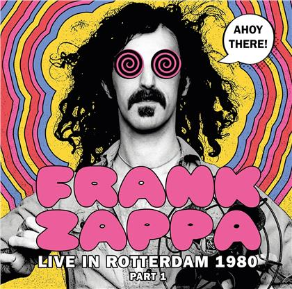 Frank Zappa - Ahoy there! (live Rotterdam 1980) (LP)