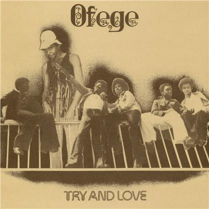 Ofege - Try And Love (2020 Reissue, LP)