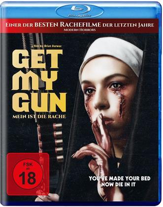 Get My Gun - Mein ist die Rache (2017)