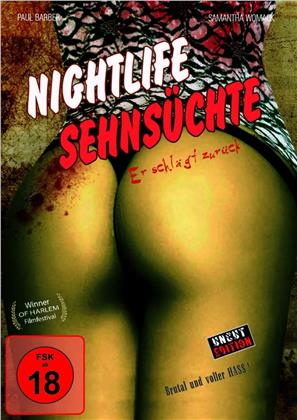 Nightlife Sehnsüchte (2006) (Uncut)