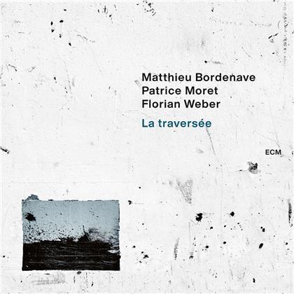 Matthieu Bordenave - La Traversée