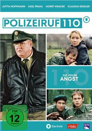 Polizeiruf 110 - Angst (Folge 233)