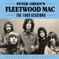 Fleetwood Mac - The 1968 Sessions