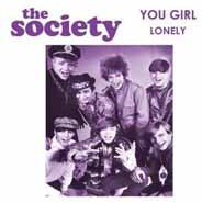 """The Society - You Girl C/W Lonely (7"""" Single)"""