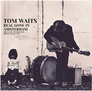 Tom Waits - Real Gone In Amsterdam Vol. 1 (2 LPs)