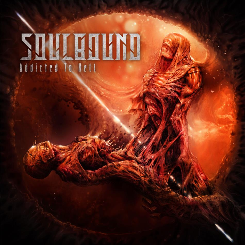 Soulbound - Addicted To Hell (2 CDs)