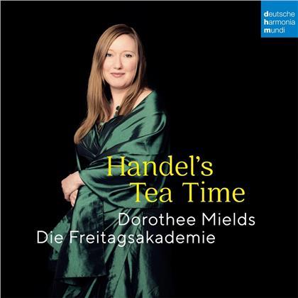 Die Freitagsakademie, Georg Friedrich Händel (1685-1759) & Dorothee Mields - Handel's Tea Time