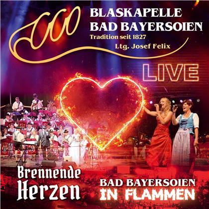 Blaskapelle Bad Bayersoien - Bad Bayersoien in Flammen-Brennende Herzen Live