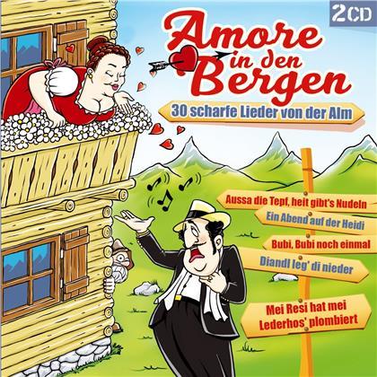 Amore in den Bergen-30 scharfe Lieder von der Alm (2 CDs)