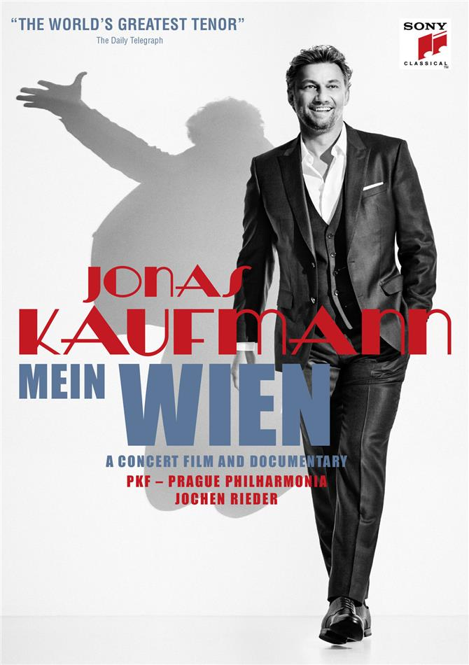 Jonas Kaufmann, Wiener Philharmoniker & Adam Fischer - Mein Wien