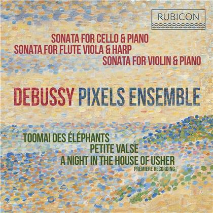 Pixels Ensemble & Claude Debussy (1862-1918) - Sonatas & Piano Works